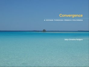 Cover: Convergence: A Journey Through French Polynesia