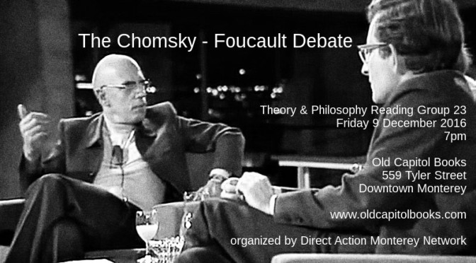 Chomsky and Foucault on Human Nature (Theory & Philosophy Reading Group XXIII)