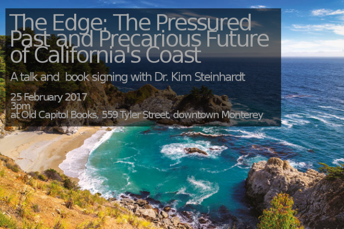 The Edge: The Pressured Past and Precarious Future of California's Coast – Presentation by author Kim Steinhardt