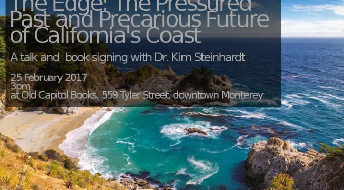 The Edge: The Pressured Past and Precarious Future of California's Coast – Presentation by author Kim Steinhardt