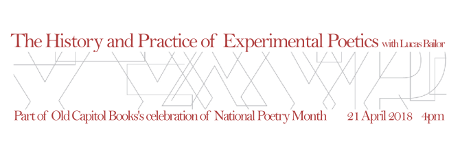 The History and Practice of Experimental Poetics with Lucas Bailor