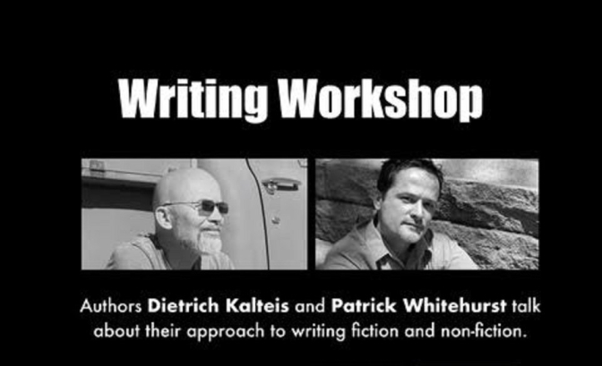 Authors Patrick Whitehurst Dietrich Kalteis give FREE writing workshop
