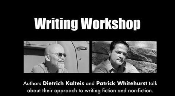 Authors Patrick Whitehurst Dietrich Kalteis give FREE writing workshop