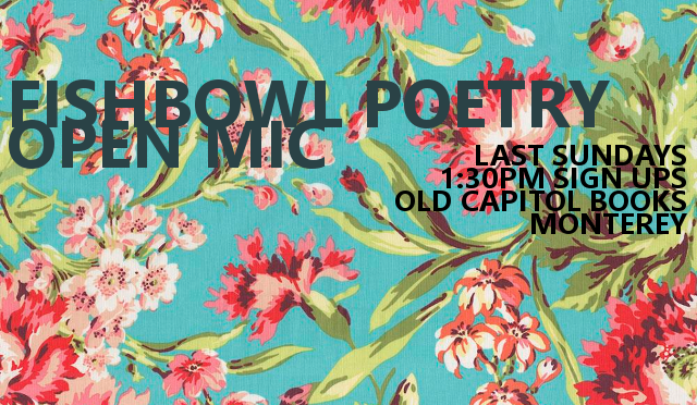 Last Sundays Fishbowl Poetry and Open Mic