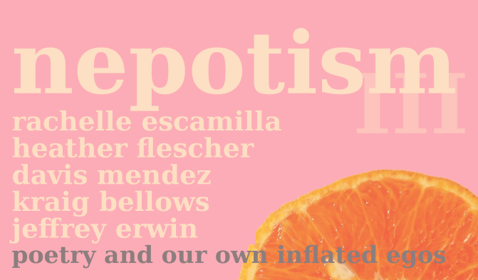 Nepotism III: poetry and our own inflated egos