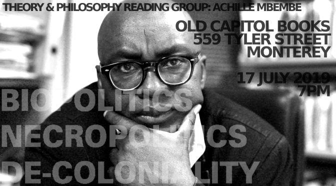 Theory & Philosophy Reading Group: Achille Mbembe