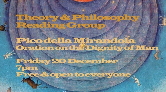 Theory & Philosophy Reading Group: Pico della Mirandola