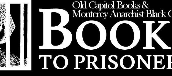 Monterey Anarchist Black Cross – political prisoner support